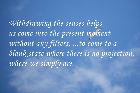 quote about withdrawing the senses